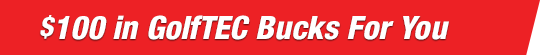 100 GolfTEC Bucks